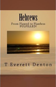 Hebrews: Flawed to Flawless