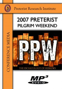 PPW Conference (The Eschatology of Hebrews) - 2007 (MP3)