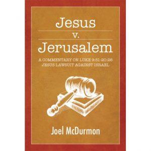 Jesus vs. Jerusalem