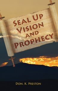 Seal Up Vision and Prophecy: An Examination of Daniel's 70 Weeks