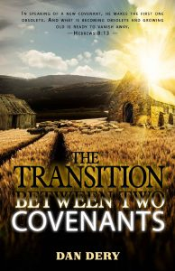 The Transition Between Two Covenants