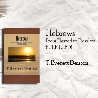 Hebrews - From Flawed to Flawless