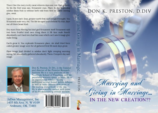 Marrying and Giving in Marriage...In the New Creation?