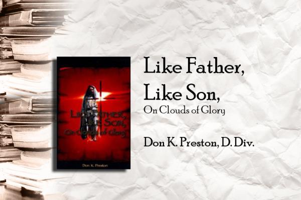 Like Father Like Son - On Clouds of Glory