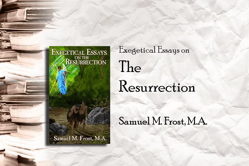 Essays on The Resurrection