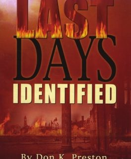 The Last Days Identified - Don K Preston