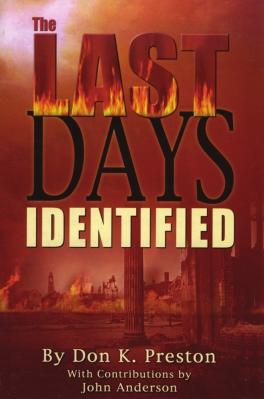 The Last Days Identified - Don K Preston