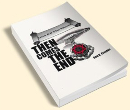 Then Comes The End - Don K Preston