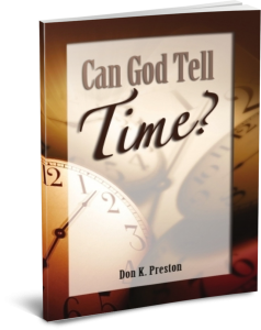 Can God Tell Time - Don K. Preston